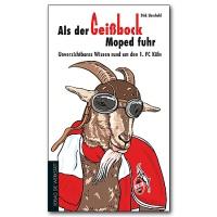 """Buch """"Als der Geißbock Moped fuhr"""""""